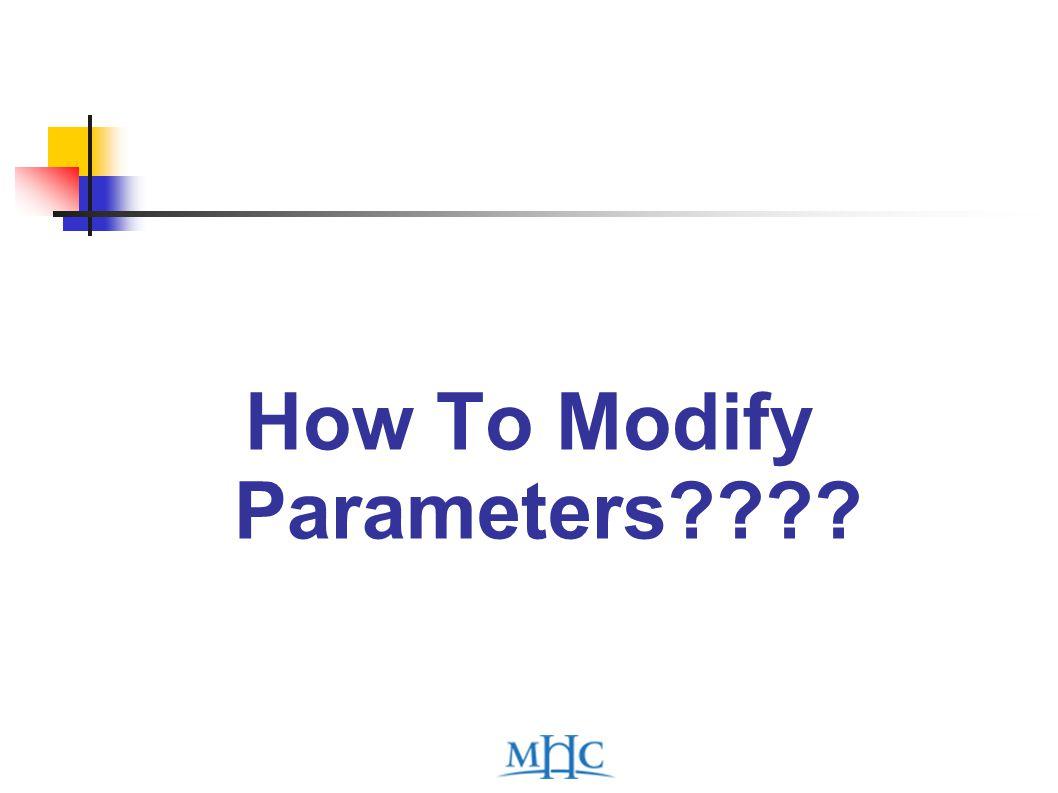 How To Modify Parameters????