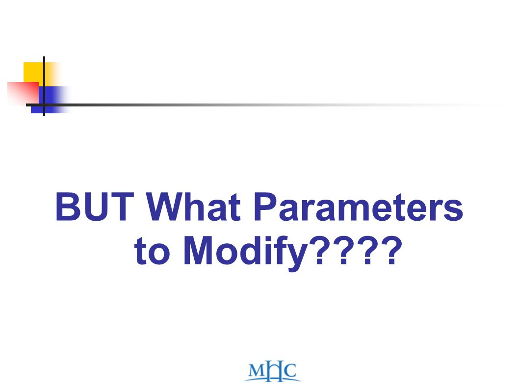 BUT What Parameters to Modify