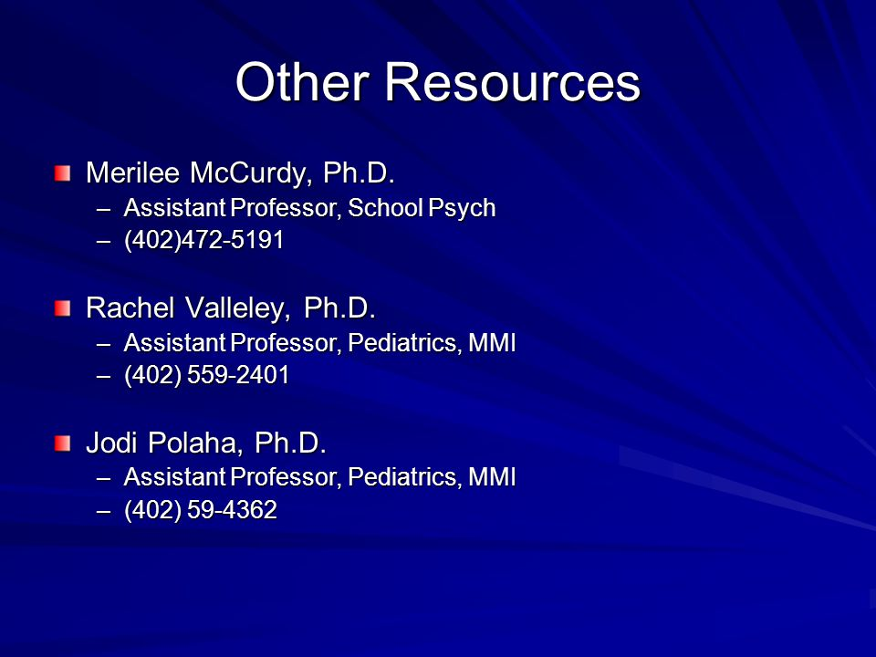 Other Resources Merilee McCurdy, Ph.D.