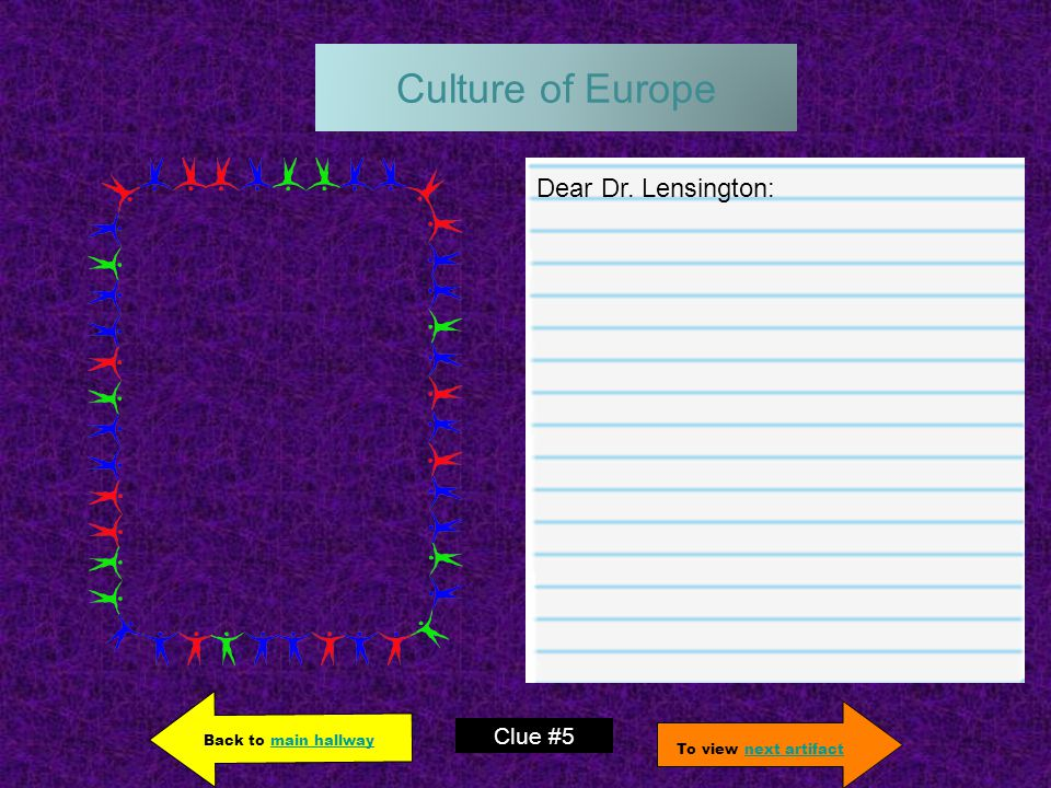 Culture of Europe Dear Dr.