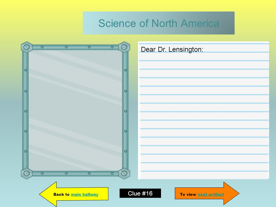Science of North America Dear Dr.