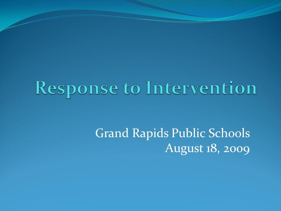 Grand Rapids Public Schools August 18, 2009