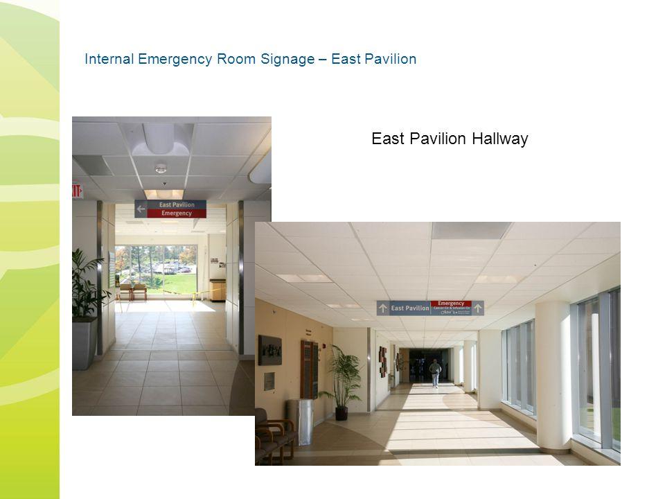Internal Emergency Room Signage – East Pavilion East Pavilion Hallway