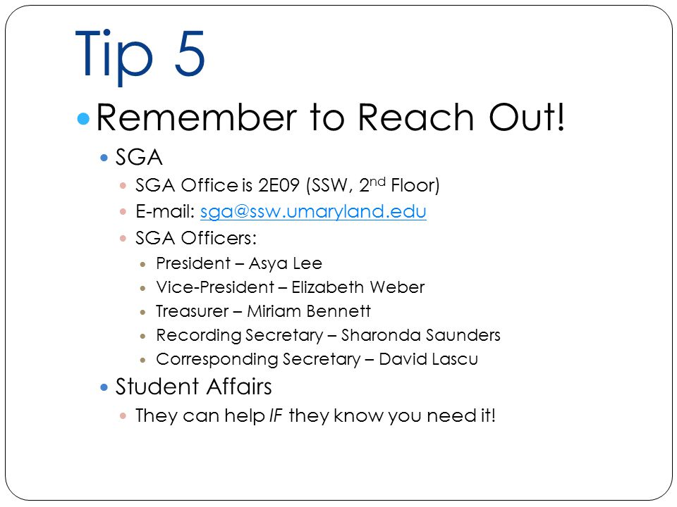 Tip 5 Remember to Reach Out.