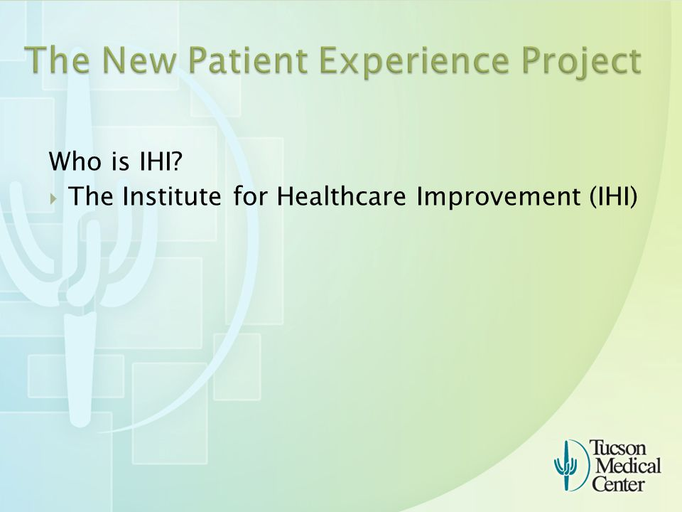 Who is IHI  The Institute for Healthcare Improvement (IHI)