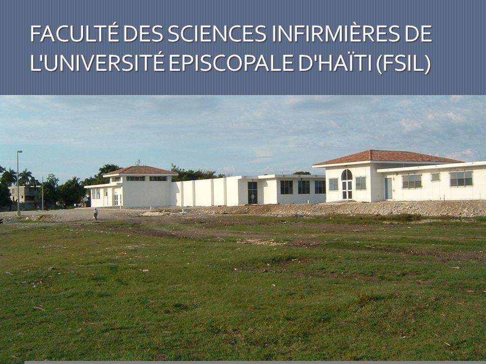 FACULTÉ DES SCIENCES INFIRMIÈRES DE L UNIVERSITÉ EPISCOPALE D HAÏTI (FSIL)