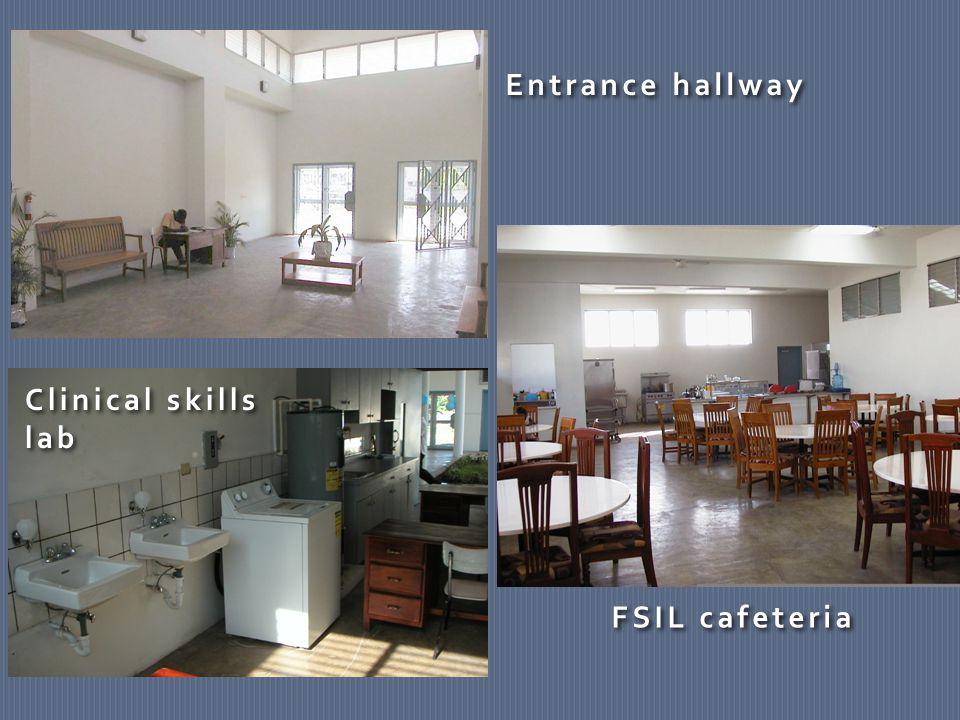 FSIL cafeteria Clinical skills lab Clinical skills lab Entrance hallway