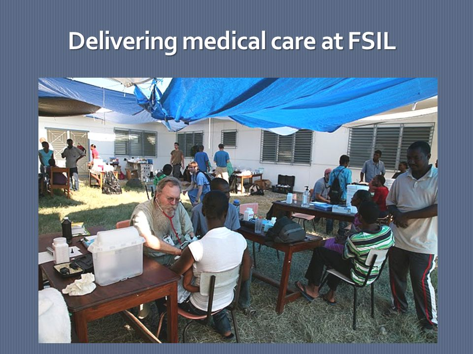 Delivering medical care at FSIL