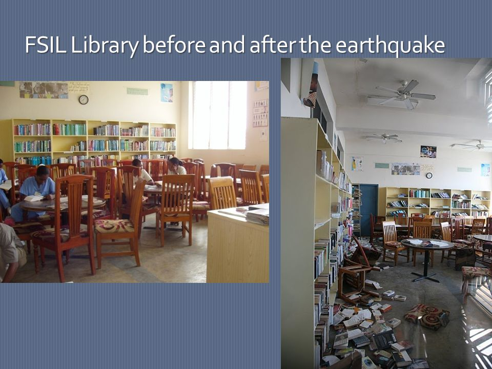 FSIL Library before and after the earthquake