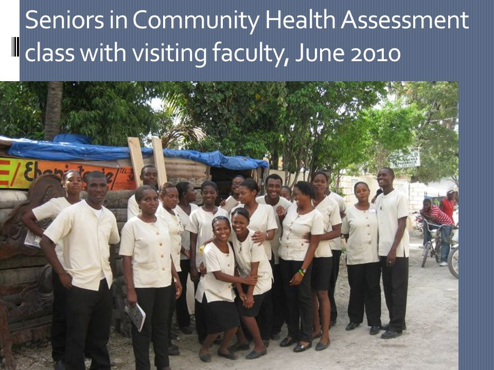 Seniors in Community Health Assessment class with visiting faculty, June 2010