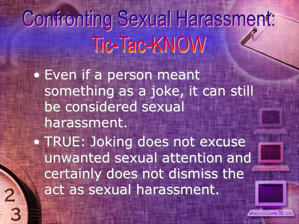 Sexual harassment happens because some people are too sensitive and they don t like flirting.Sexual harassment happens because some people are too sensitive and they don t like flirting.