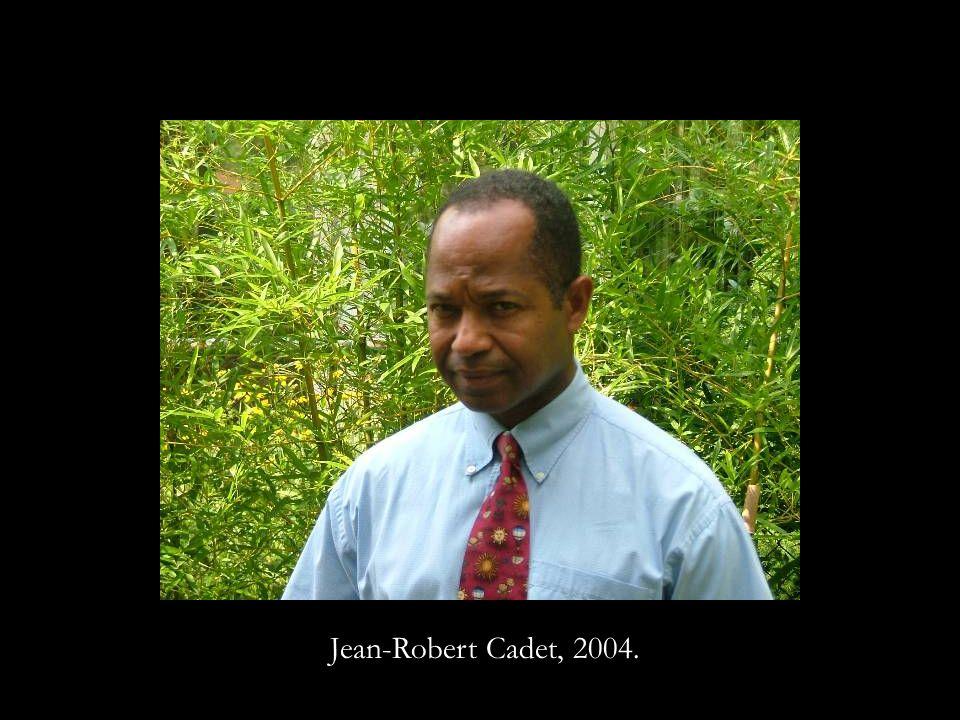 Jean-Robert Cadet, 2004.