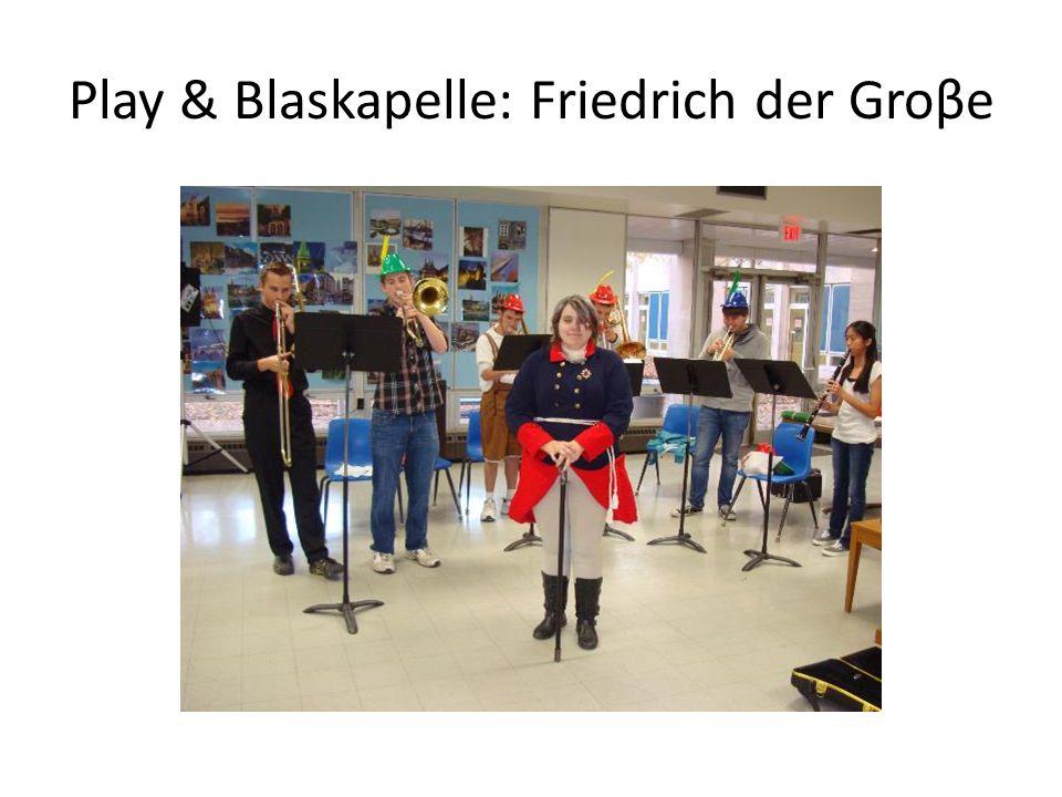 Play & Blaskapelle: Friedrich der Groβe