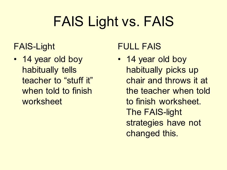 FAIS-Light vs.
