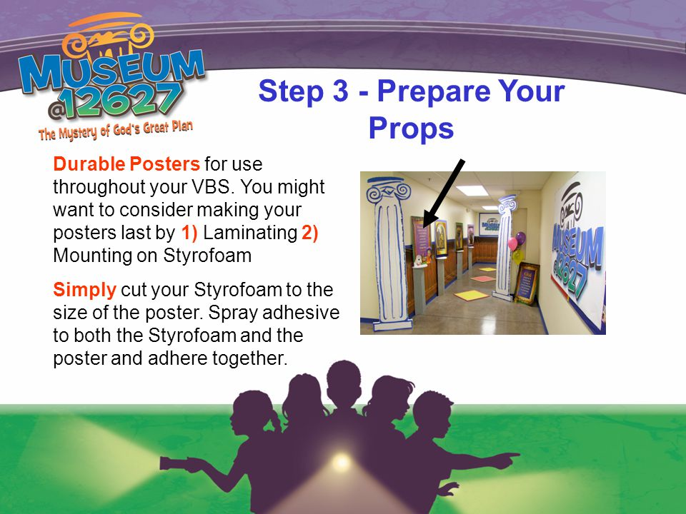 Step 3 - Prepare Your Props Durable Posters for use throughout your VBS.