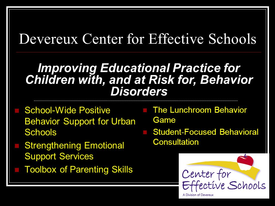 Primary Prevention (Universal Support) 1.Agreed-upon and common approach to discipline 2.