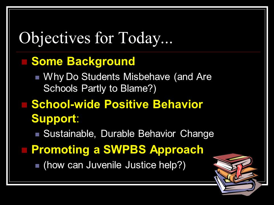 Objectives for Today...