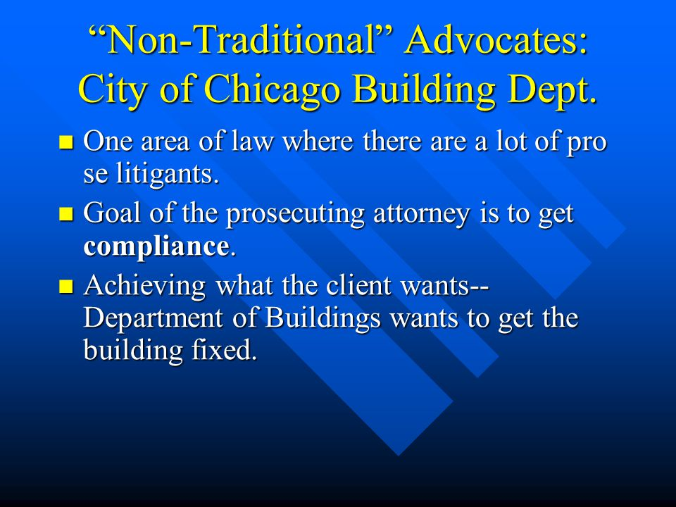 Non-Traditional Advocates: City of Chicago Building Dept.