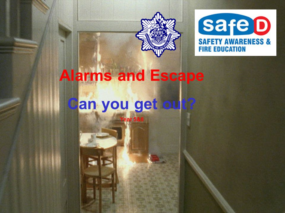 Alarms and Escape Can you get out Year 5&6