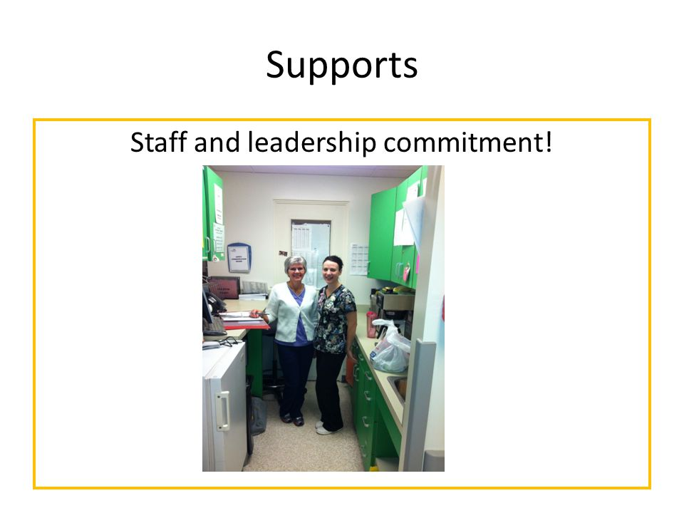 Supports Staff and leadership commitment!