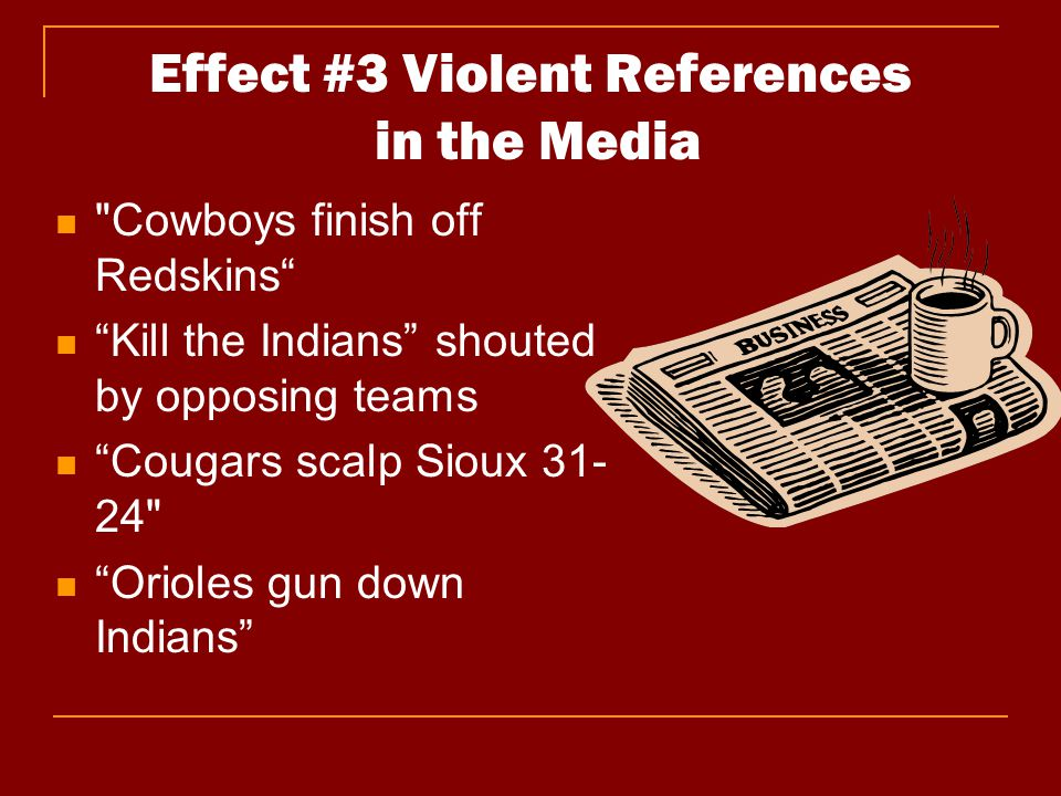 Effect #3 Violent References in the Media