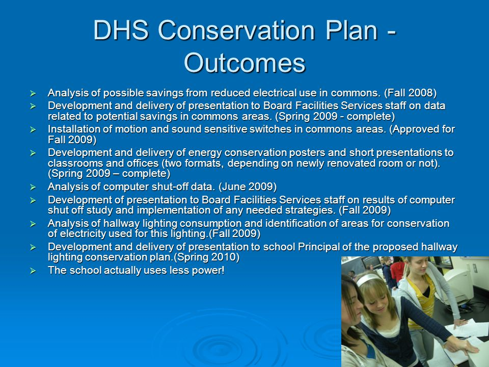 DHS Conservation Plan - Outcomes  Analysis of possible savings from reduced electrical use in commons.