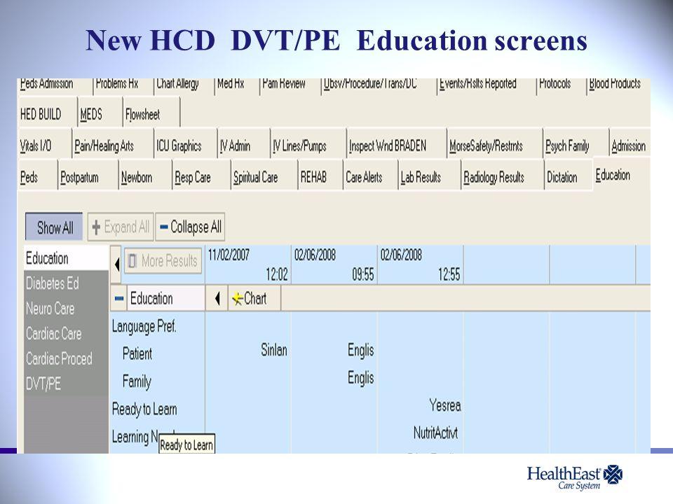 New HCD DVT/PE Education screens
