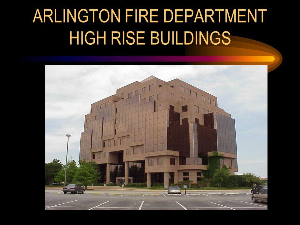 ARLINGTON FIRE DEPARTMENT HIGH RISE BUILDINGS