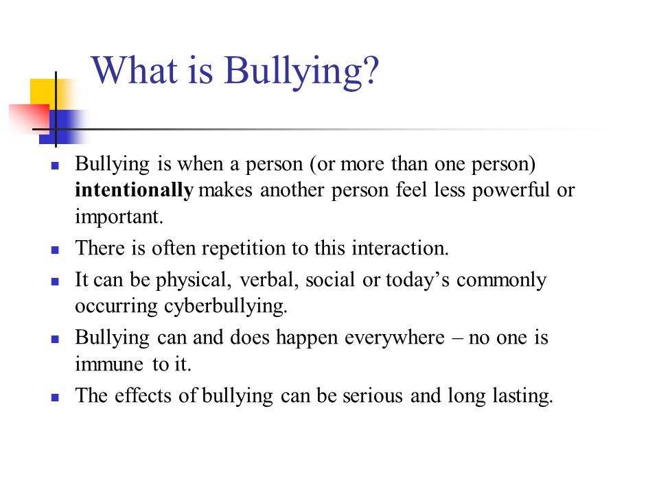 Dealing with the Problem If your child is being bullied or is the bully, continue to follow up and stay in touch with the school.