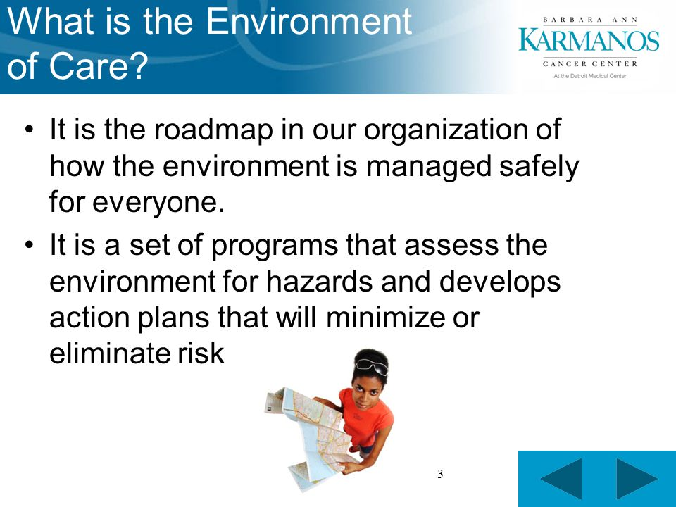 3 What is the Environment of Care.