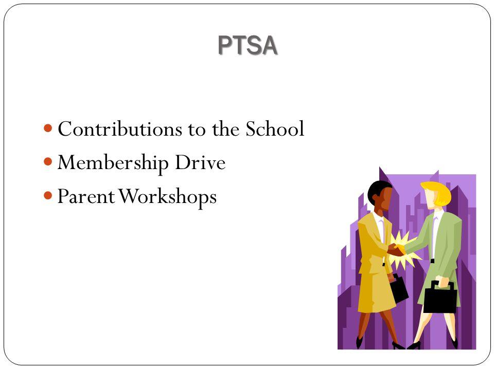 PTSA Contributions to the School Membership Drive Parent Workshops