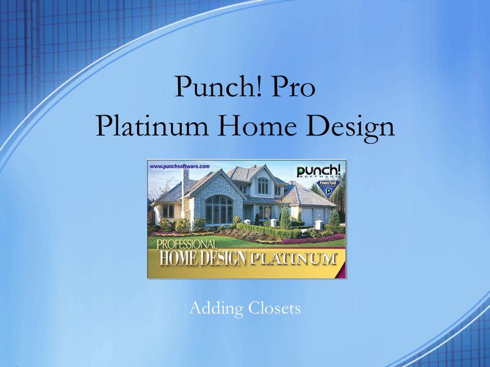 Punch! Pro Platinum Home Design Adding Closets