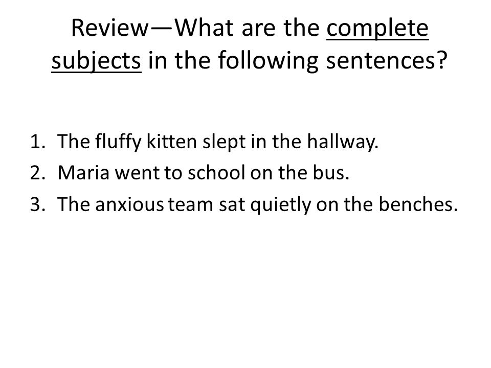 What are the simple subjects in the following sentences.