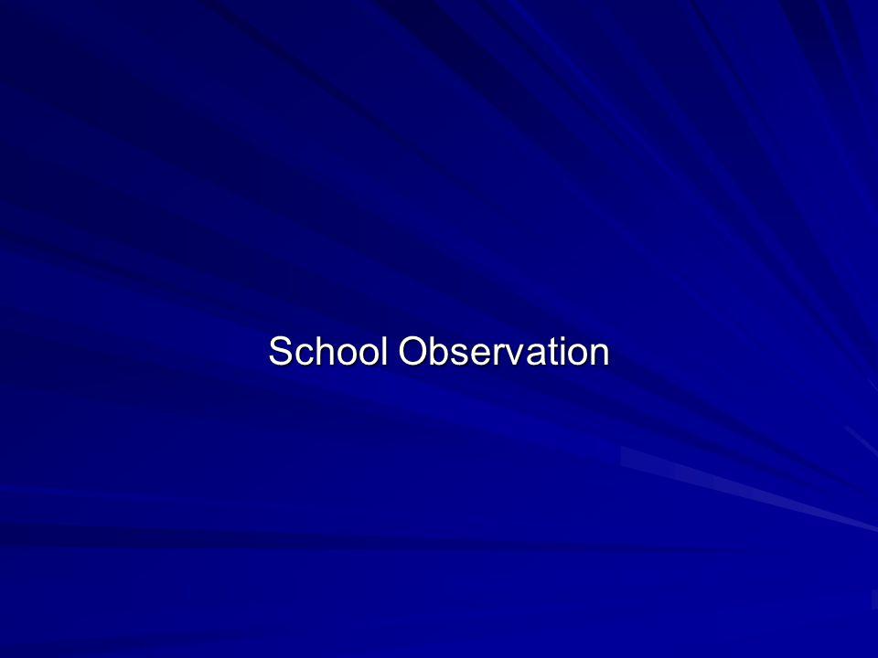 School Observation