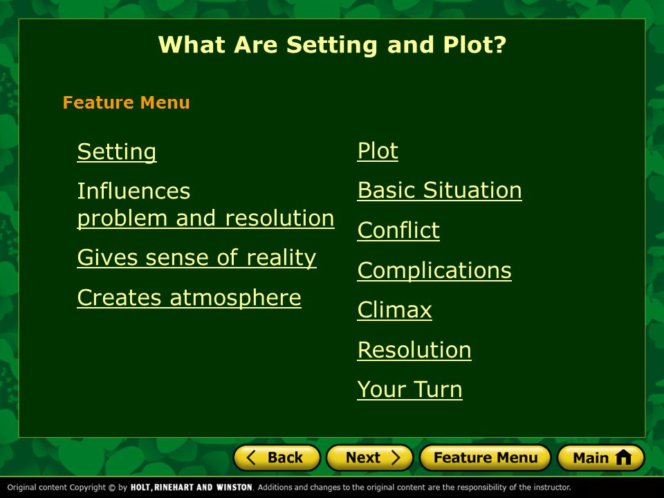 Plot Basic Situation Conflict Complications Climax Resolution Your Turn What Are Setting and Plot.