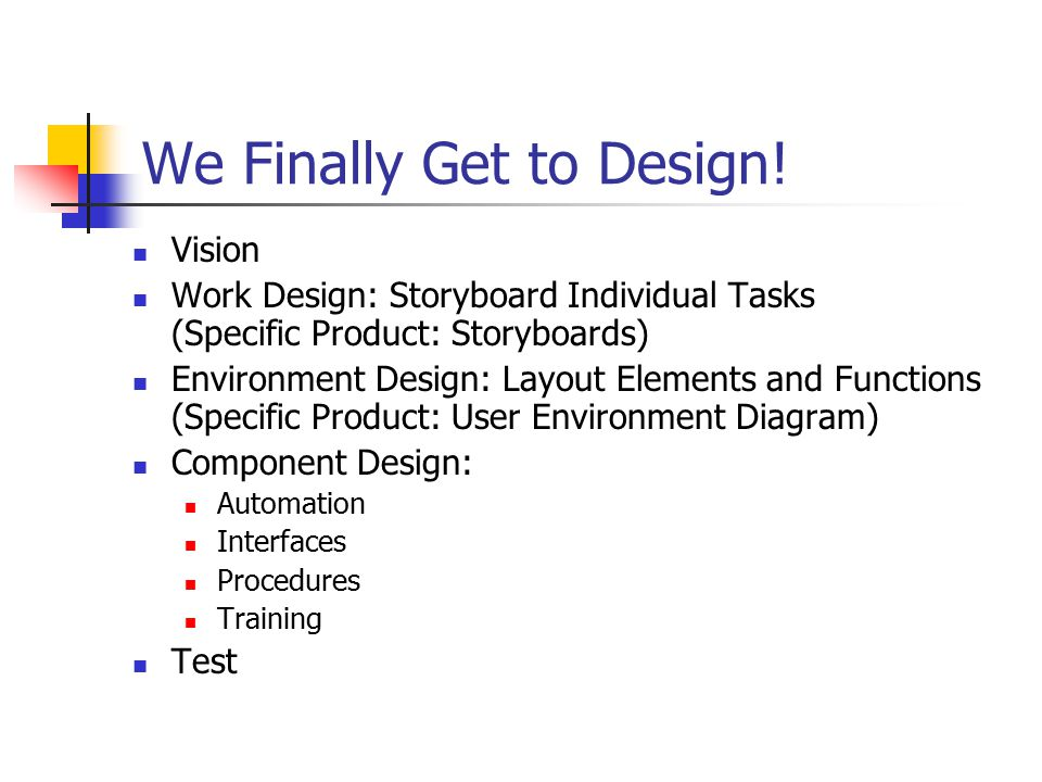 We Finally Get to Design.