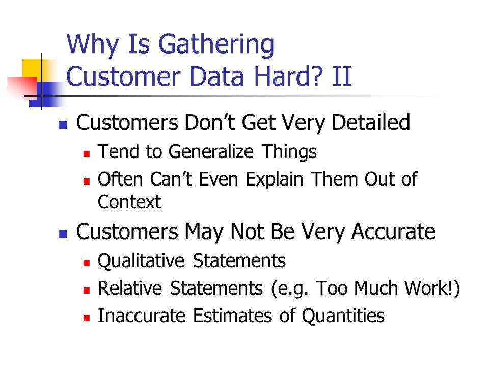 Why Is Gathering Customer Data Hard.