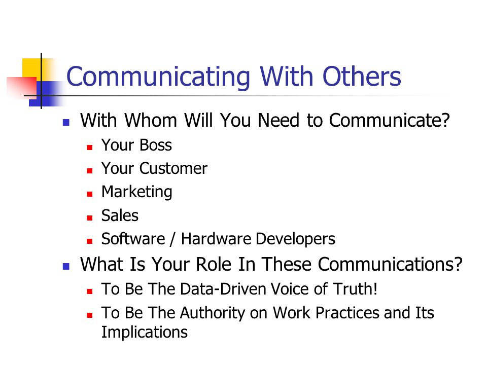 Communicating With Others With Whom Will You Need to Communicate.