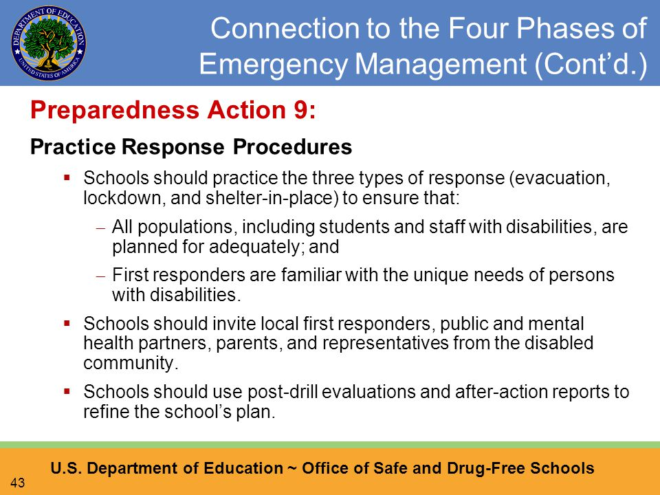 U.S. Department of Education ~ Office of Safe and Drug-Free Schools 43 Connection to the Four Phases of Emergency Management (Cont'd.) Preparedness Ac