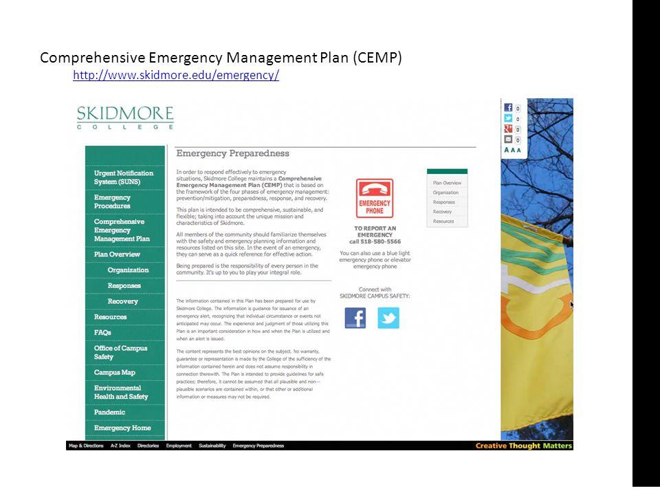 Comprehensive Emergency Management Plan (CEMP) http://www.skidmore.edu/emergency/