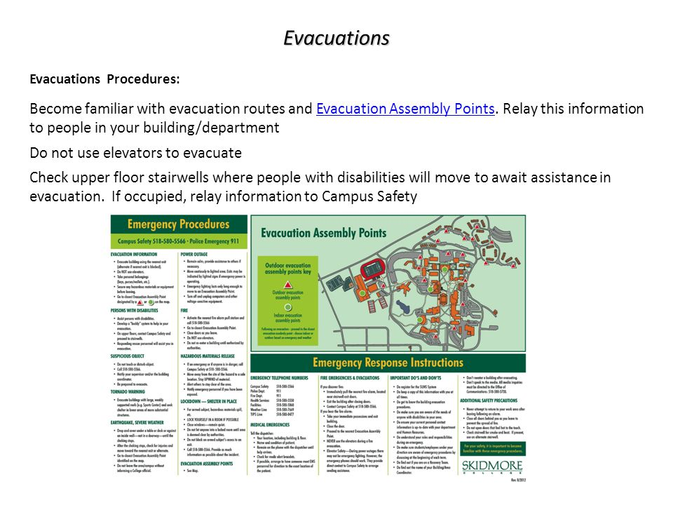 Evacuations Procedures: Become familiar with evacuation routes and Evacuation Assembly Points. Relay this information to people in your building/depar
