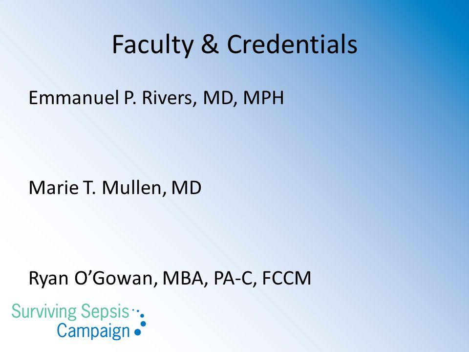 Disclosures Dr.Rivers Dr. Mullen- No disclosures Mr.