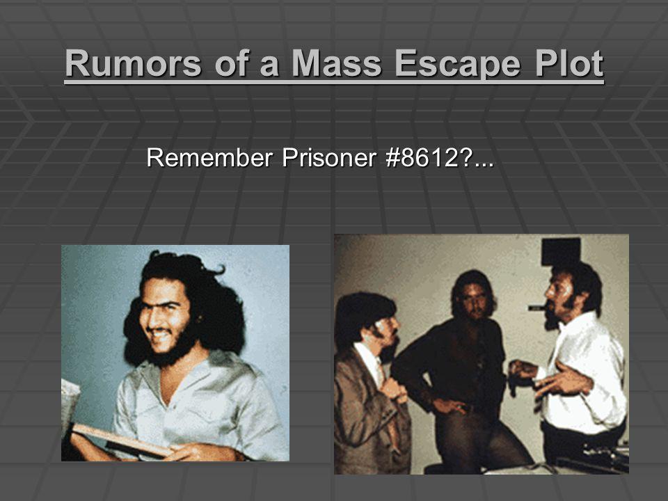 Rumors of a Mass Escape Plot Remember Prisoner #8612 ...