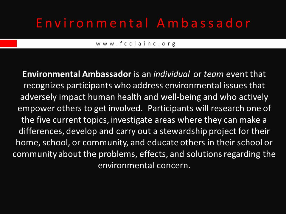 Environmental Ambassador www.fcclainc.org School & Community Presentations 4.Lion's Club – this group is primarily made of men in the community.