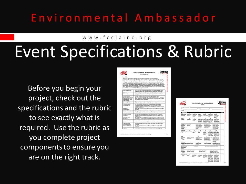 www.fcclainc.org Environmental Ambassador Tips for Success Follow the Rules.