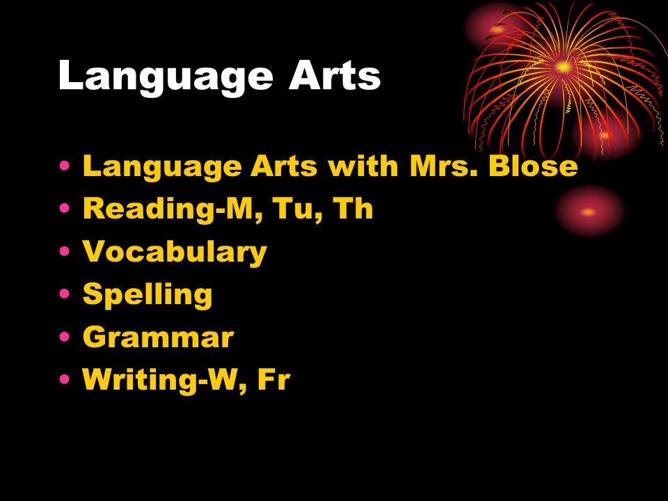 Language Arts Language Arts with Mrs.