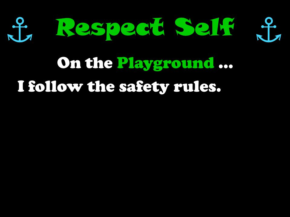 Tolbert's Playgrounds How can I show RESPECT on the playground
