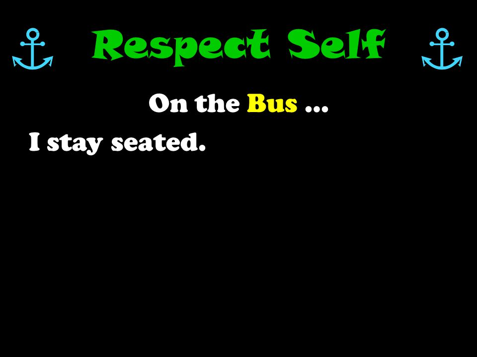 Tolbert's Buses How can I show RESPECT on the bus