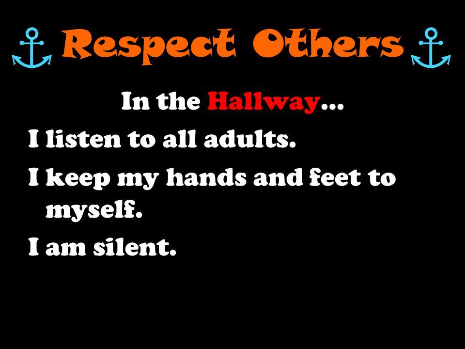 Respect Others During an Assembly … I listen.I clap appropriately.