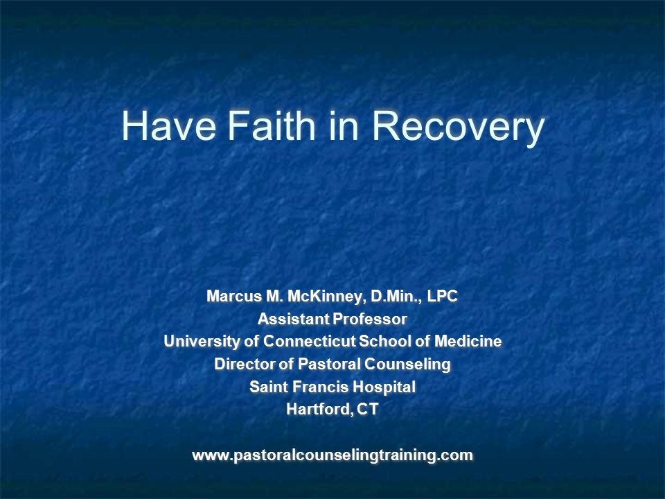 Have Faith in Recovery Marcus M.